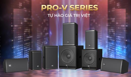PARAMAX-PRO chính thức ra mắt thị trường dòng loa chuyên nghiệp PRO-V Series vào đầu tháng 6.2021